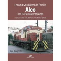 Locomotivas Diesel da Família Alco nas Ferrovias Brasileiras